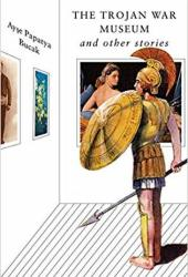 The Trojan War Museum and Other Stories Book