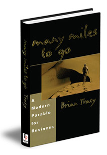 Download Many Miles to Go: A Modern Parable for Business Success