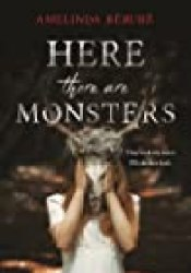 Here There Are Monsters Book by Amelinda Bérubé