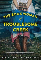 The Book Woman of Troublesome Creek Book