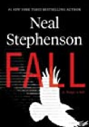 Fall, or Dodge in Hell Book by Neal Stephenson