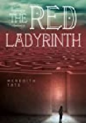 The Red Labyrinth Book by Meredith Tate