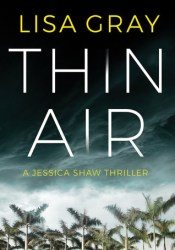 Thin Air (Jessica Shaw #1) Book by Lisa      Gray