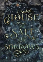 House of Salt and Sorrows Book by Erin A. Craig