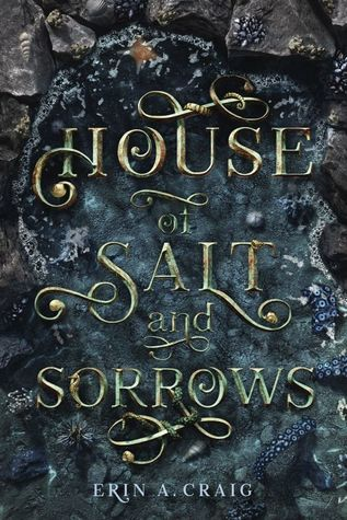 House of Salt and Sorrows by Eric A. Craig.   Link: https://i2.wp.com/i.gr-assets.com/images/S/compressed.photo.goodreads.com/books/1544071699l/39679076.jpg?w=620&ssl=1