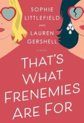 That's What Frenemies Are For Book