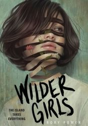 Wilder Girls Book by Rory Power