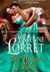 The Rogue to Ruin (Misadventures in Matchmaking, #3) Book by Vivienne Lorret