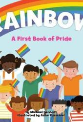 Rainbow: A First Book of Pride Book