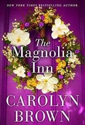 The Magnolia Inn Book