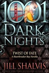 Twist of Fate (Heartbreaker Bay, #8.5) Book