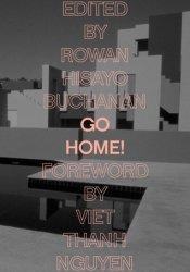 Go Home! Book by Rowan Hisayo Buchanan