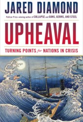 Upheaval: Turning Points for Nations in Crisis Book