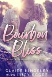 Bourbon Bliss (Bootleg Springs, #4) Book
