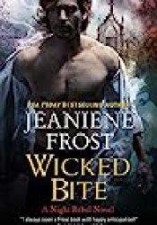 Wicked Bite (Night Rebel, #2) Book by Jeaniene Frost