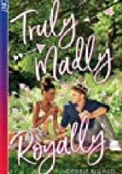 Truly Madly Royally Book by Debbie Rigaud