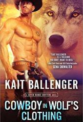 Cowboy in Wolf's Clothing (Seven Range Shifters #2) Book