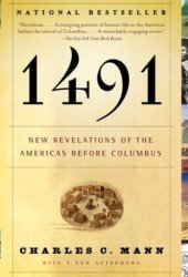 1491: New Revelations of the Americas Before Columbus Book