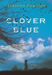 Clover Blue Book by Eldonna Edwards
