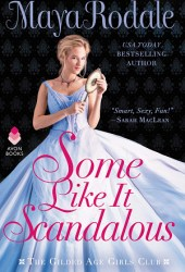 Some Like It Scandalous (The Gilded Age Girls Club, #2) Book