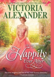 The Lady Travelers Guide to Happily Ever After (The Lady Travelers Society, #4) Book by Victoria Alexander