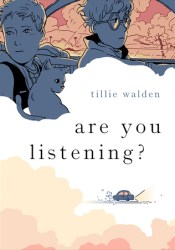 Are You Listening? Book by Tillie Walden
