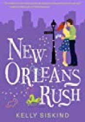 New Orleans Rush Book by Kelly Siskind