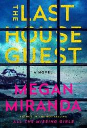 The Last House Guest Book by Megan Miranda