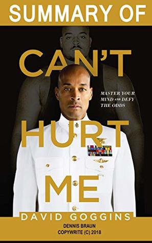 Download Summary of Can't Hurt Me by David Goggins