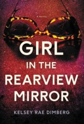 Girl in the Rearview Mirror Book
