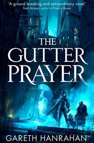 The Gutter Prayer (The Black Iron Legacy, #1) PDF Book by Gareth Ryder-Hanrahan PDF ePub
