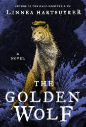 The Golden Wolf (The Half-Drowned King, #3) Book