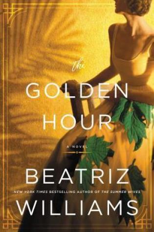 The Golden Hour PDF Book by Beatriz Williams PDF ePub