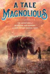 A Tale Magnolious Book