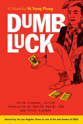 Dumb Luck by Vũ Trọng Phụng