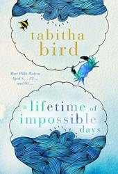 A Lifetime of Impossible Days Book