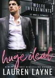Huge Deal (21 Wall Street, #3) Book by Lauren Layne