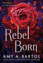 Rebel Born (Secondborn, #3) Book