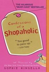 Confessions of a Shopaholic (Shopaholic, #1) Book