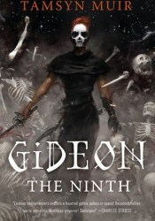 Gideon the Ninth (The Locked Tomb, #1) Book by Tamsyn Muir