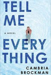 Tell Me Everything Book