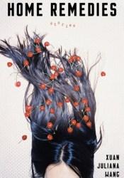 Home Remedies Book by Xuan Juliana Wang