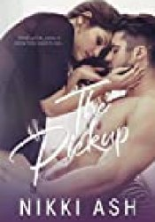 The Pickup (Imperfect Love #1) Book by Nikki Ash
