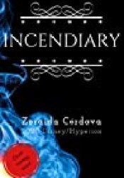 Incendiary Book by Zoraida Córdova