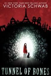 Tunnel of Bones (Cassidy Blake, #2) Book