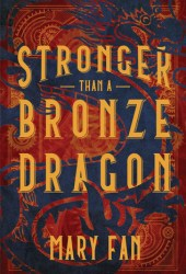 Stronger Than a Bronze Dragon Book