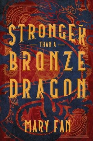 Stronger Than a Bronze Dragon PDF Book by Mary Fan PDF ePub