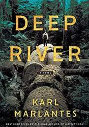 Deep River Book by Karl Marlantes