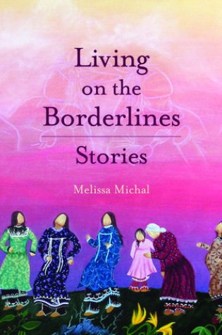 Living on the Borderlines PDF Book by Melissa Michal PDF ePub