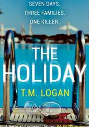 The Holiday Book by T.M. Logan